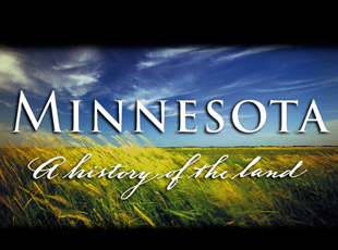 Minnesota, a History of the Land